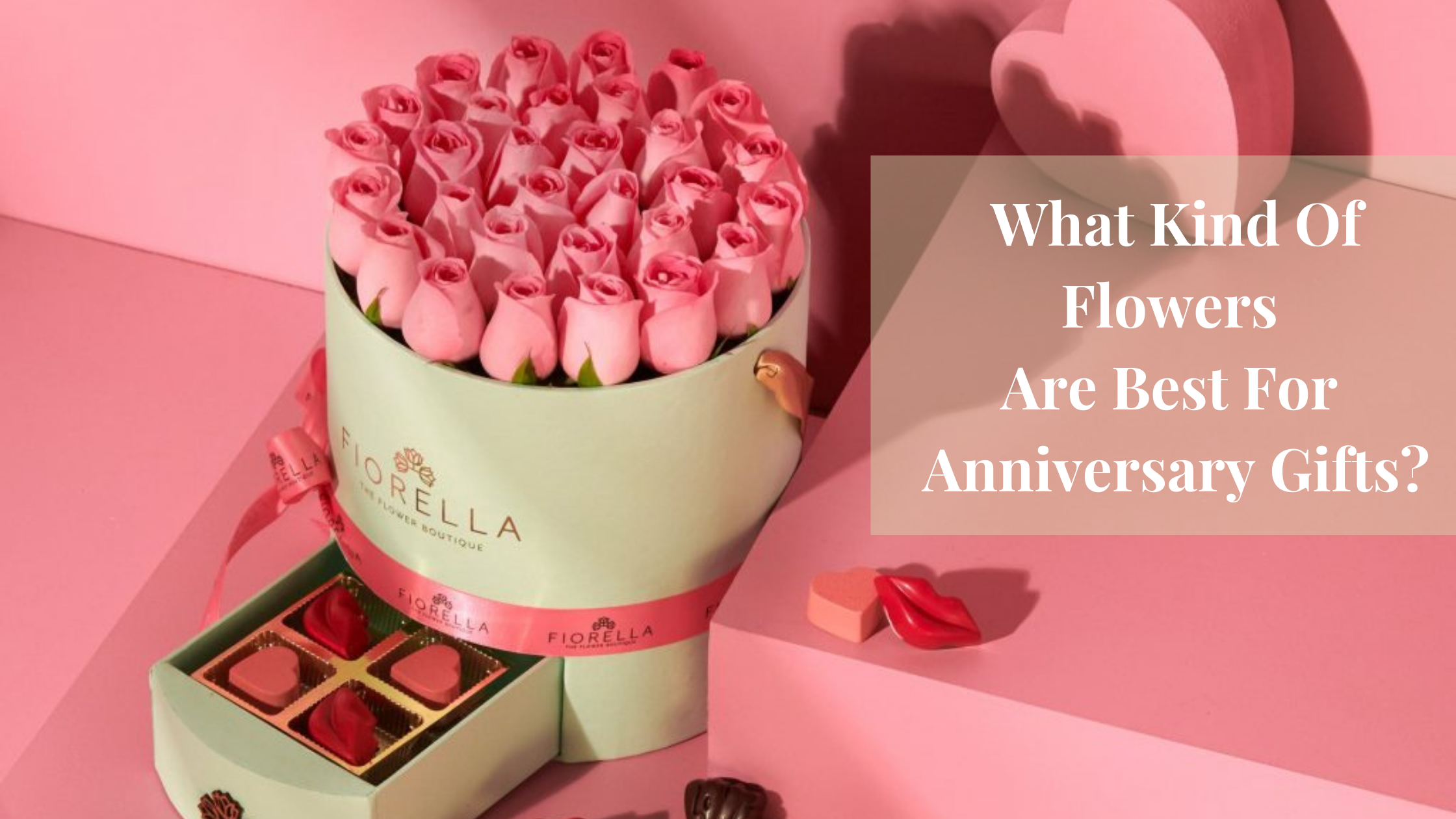 What Kind Of Flowers Are Best For Anniversary Gifts